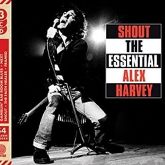SENSATIONAL ALEX HARVEY BAND Shout; The Essential Alex Harvey BOX 3 CD