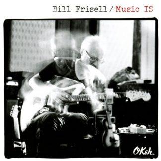 BILL FRISELL Music IS CD