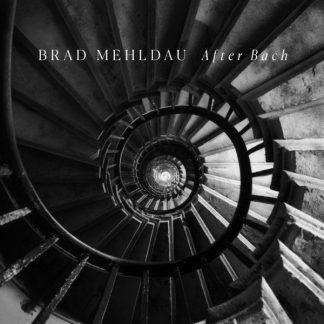 BRAD MEHLDAU After Bach CD