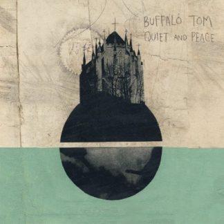 BUFFALO TOM Quiet And Peace CD