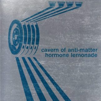 CAVERN OF ANTI-MATTER Hormone Lemonade CD