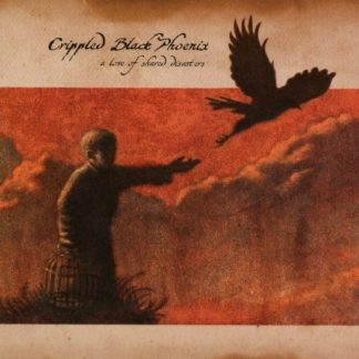CRIPPLED BLACK PHOENIX A Love Of Shared Disasters CD