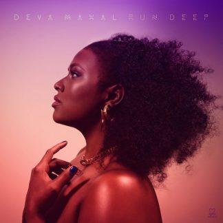 DEVA MAHAL Run Deep CD
