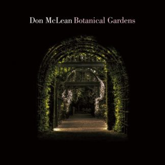 DON McLEAN Botanical Gardens CD