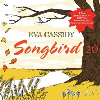 EVA CASSIDY Songbird 20 CD 20th Anniversary Edition