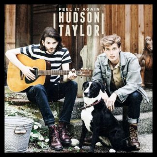 HUDSON TAYLOR Feel It Again (5 tracks) MCD