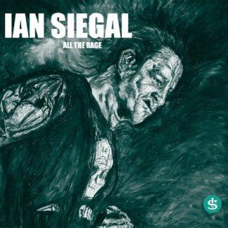 IAN SIEGAL All The Rage CD