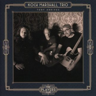 KOCH MARSHALL TRIO Toby Arrives LP