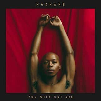 NAKHANE You Will Not Die LP