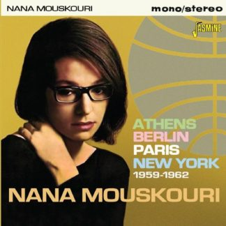 NANA MOUSKOURI Athens, Berlin, Paris, New York 1959-1962 CD