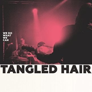 TANGLED HAIR We Do What We Can LP Limited Edition