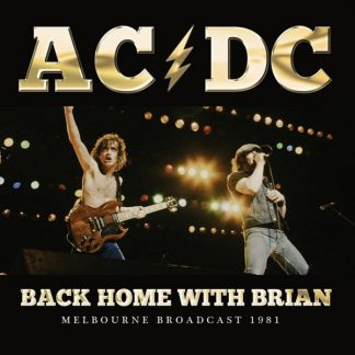 AC/DC Back Home With Brian CD Live Radio Broadcasting 1981