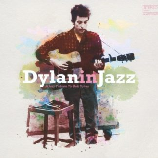 BOB DYLAN IN JAZZ (VV.AA.) A Jazz Tribute To Bob Dylan LP