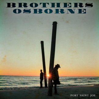 BROTHERS OSBORNE Port Saint Joe LP