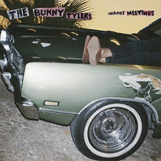 BUNNY TYLERS Chance Meetings LP