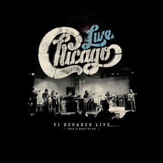 CHICAGO VI Decades Live (This Is What We Do) BOX 4 CD+DVD