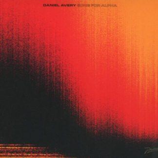 DANIEL AVERY Song For Alpha CD