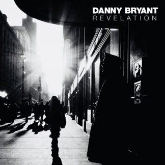 DANNY BRYANT Revelation CD