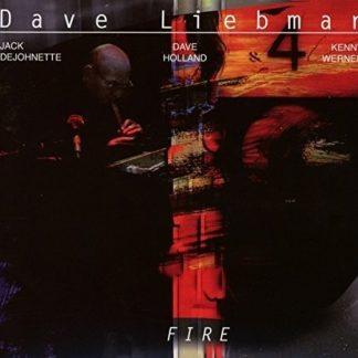 DAVE LIEBMAN Fire CD