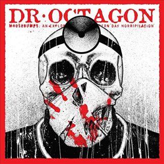 DR. OCTAGON Moosebumps: an exploration in modern day horripilation  DLP