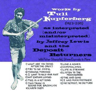 JEFFREY LEWIS & DEPOSIT RETURNERS Works By Tuli Kupferberg CD