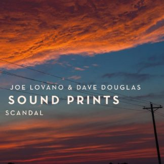 JOE LOVANO & DAVE DOUGLAS (Sound Prints) Scandal CD
