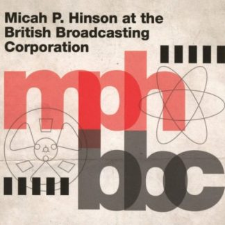MICAH HINSON At The British Broadcasting Corporation CD