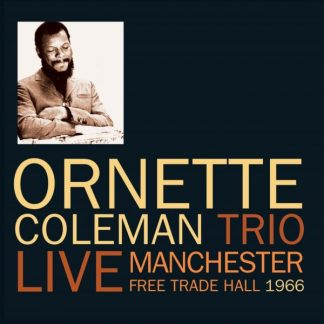 ORNETTE COLEMAN Manchester Free Trade Hall 1966 2CD