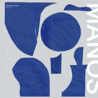 VANESSA AMARA Manos LP
