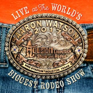 AARON WATSON Live At The World's Biggest Radio Show CD