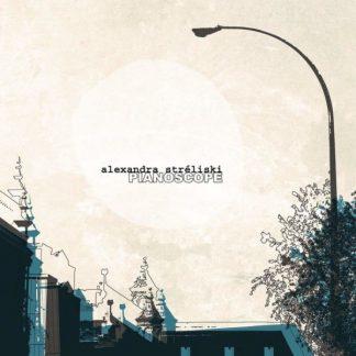 ALEXANDRA STRELISKI Pianoscope LP