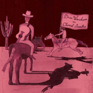 DEAN WAREHAM VS. CHEVAL SOMBRE Dean Wareham Vs. Cheval Sombre CD
