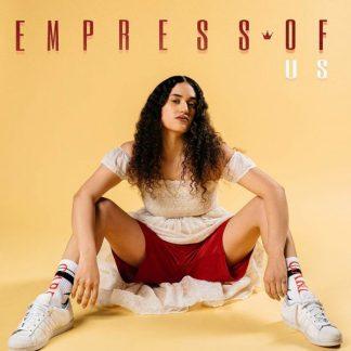 EMPRESS OF Us LP