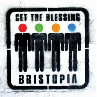 GET THE BLESSING Bristopia LP Limited Edition