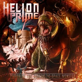 HELION PRIME Terror Of The Cybernetic Space Monster CD