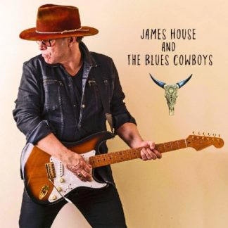 JAMES HOUSE James House And The Blues Cowboys CD