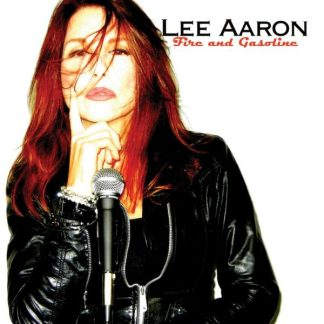 LEE AARON Fire And Gasoline CD