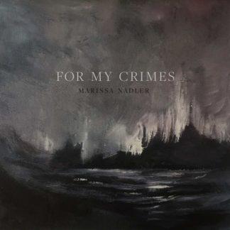 MARISSA NADLER For My Crimes CD