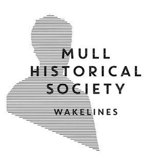 MULL HISTORICAL SOCIETY Wakelines LP