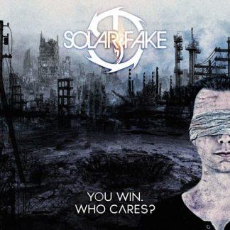 SOLAR FAKE You Win Who Cares? CD