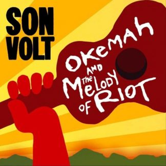 SON VOLT Okemah And The Melody Of Riot 2CD
