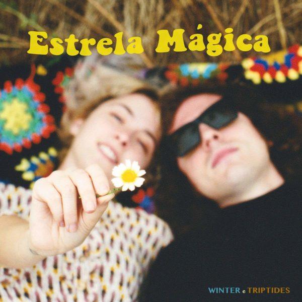 WINTER & TRIPTIDES Estrela Magica LP
