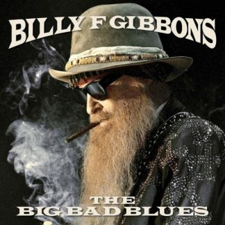 BILLY F. GIBBONS The Big Bad Blues CD