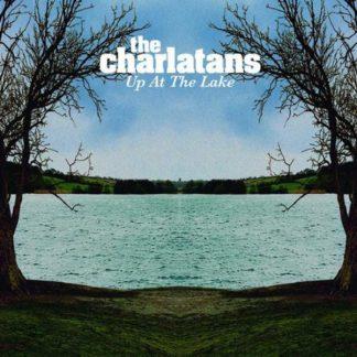 CHARLATANS Up At The Lake LP