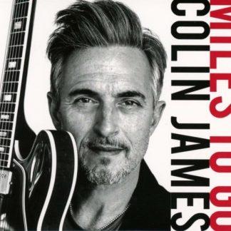 COLIN JAMES Miles To Go LP