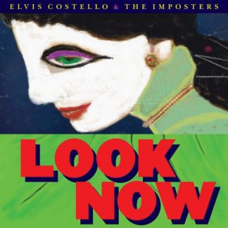 ELVIS COSTELLO & THE IMPOSTERS Look Now CD