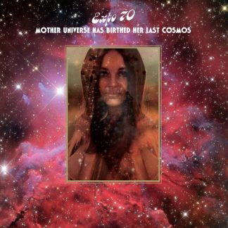 EXPO 70 Mother Universe Has Birthed Her Last Cosmos CD Limited Edition