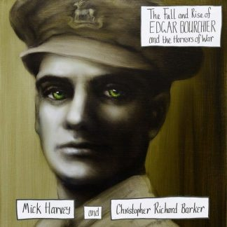 MICK HARVEY/CHRISTOPHER BARKER Fall & Rise Of Edgar Bourchier.. LP