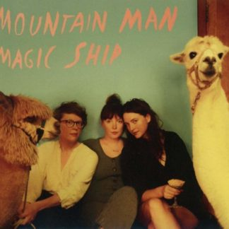 MOUNTAIN MAN Magic Ship LP Limited Edition