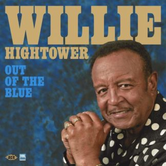 WILLIE HIGHTOWER Out Of The Blue LP